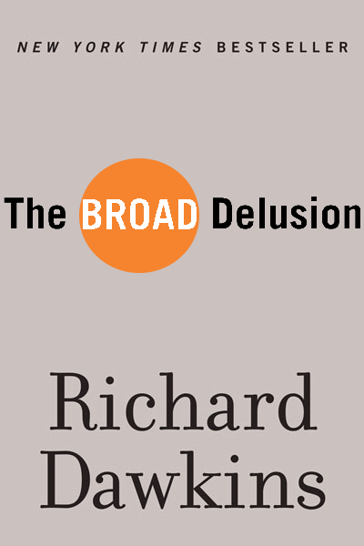 Broad Delusion